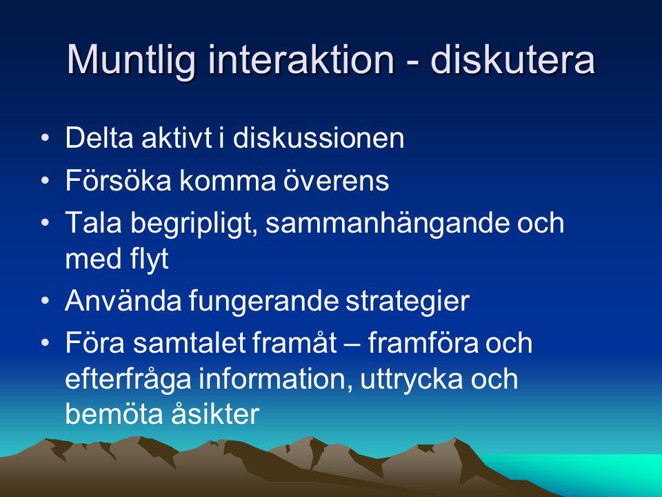 Muntlig interaktion - diskutera