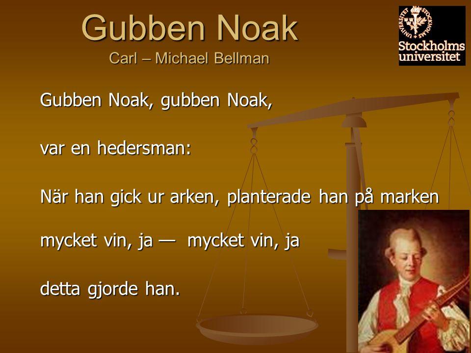 Gubben Noak Carl – Michael Bellman