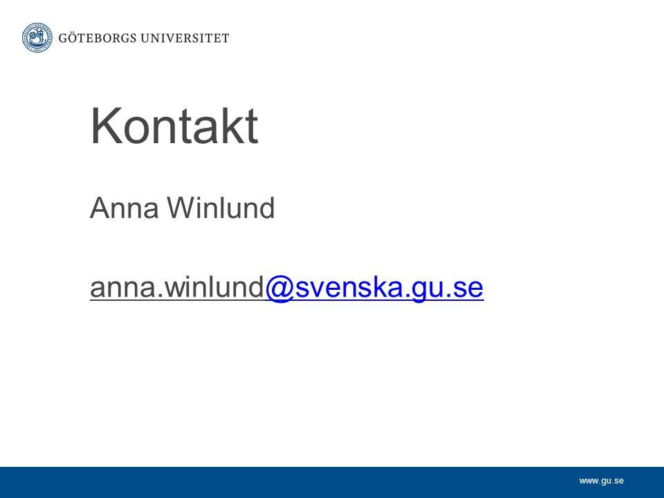 Kontakt Anna Winlund anna.winlund@svenska.gu.se