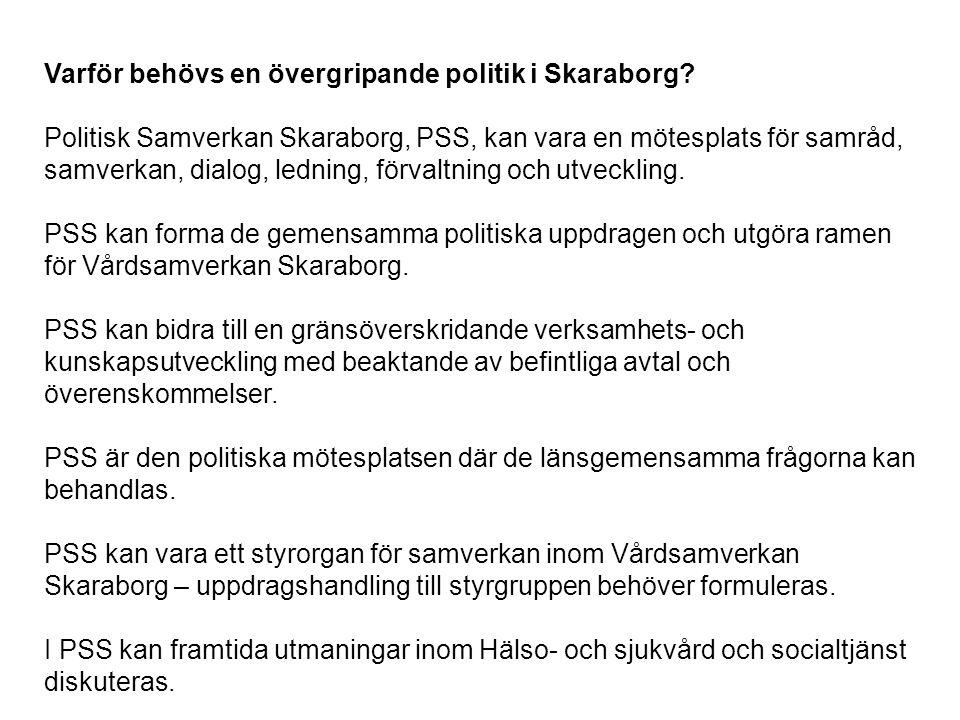 Varför behövs en övergripande politik i Skaraborg