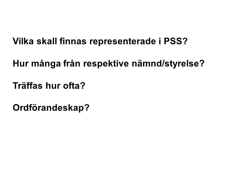 Vilka skall finnas representerade i PSS