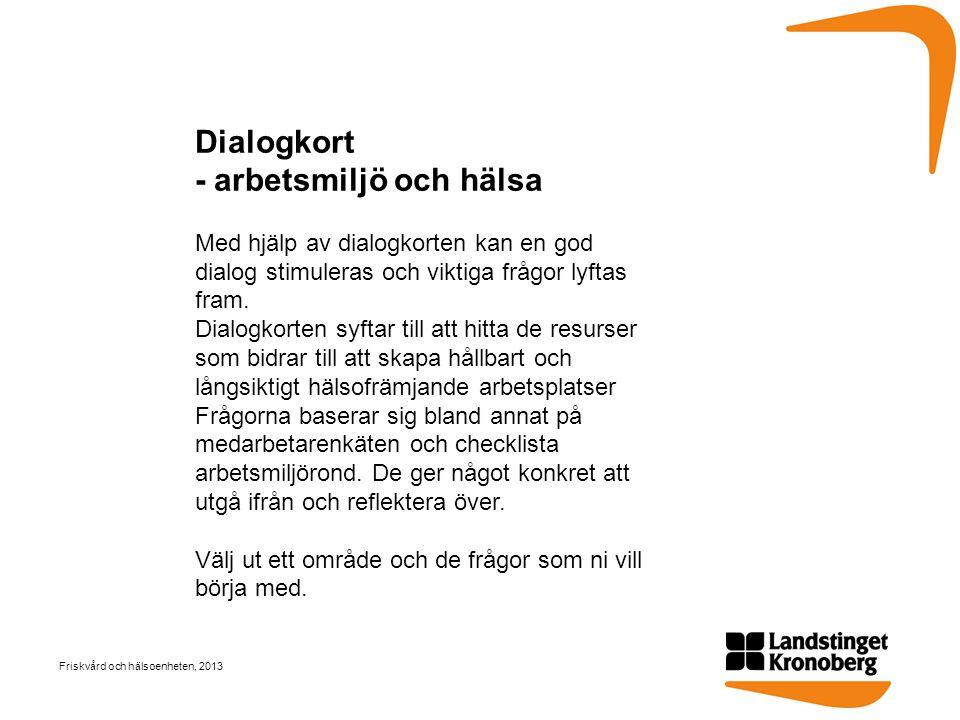 Dialogkort - arbetsmiljö och hälsa