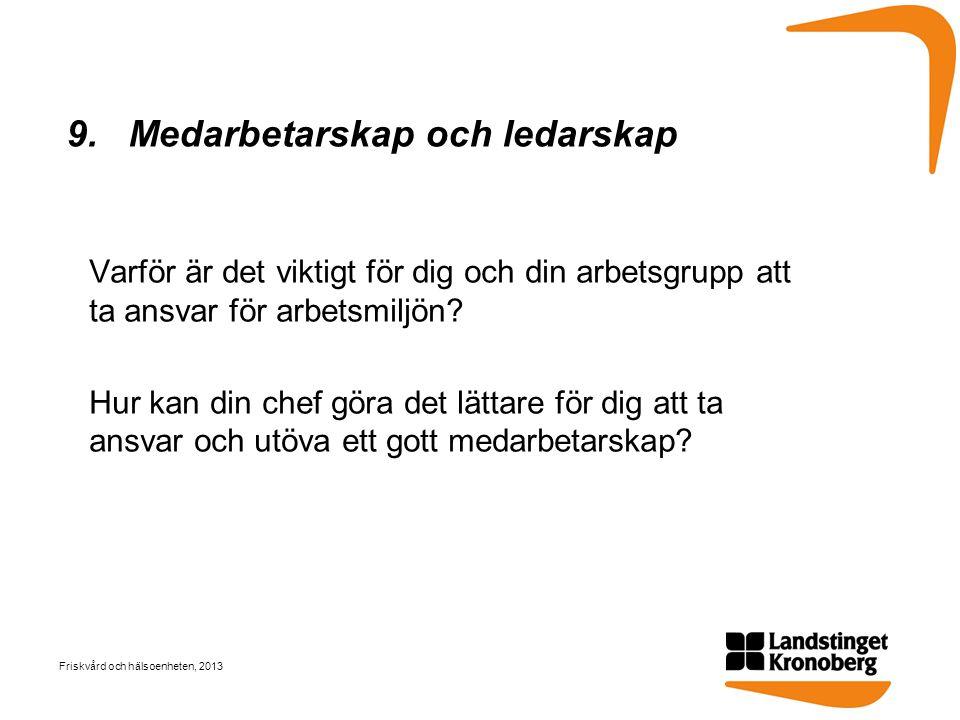 9. Medarbetarskap och ledarskap