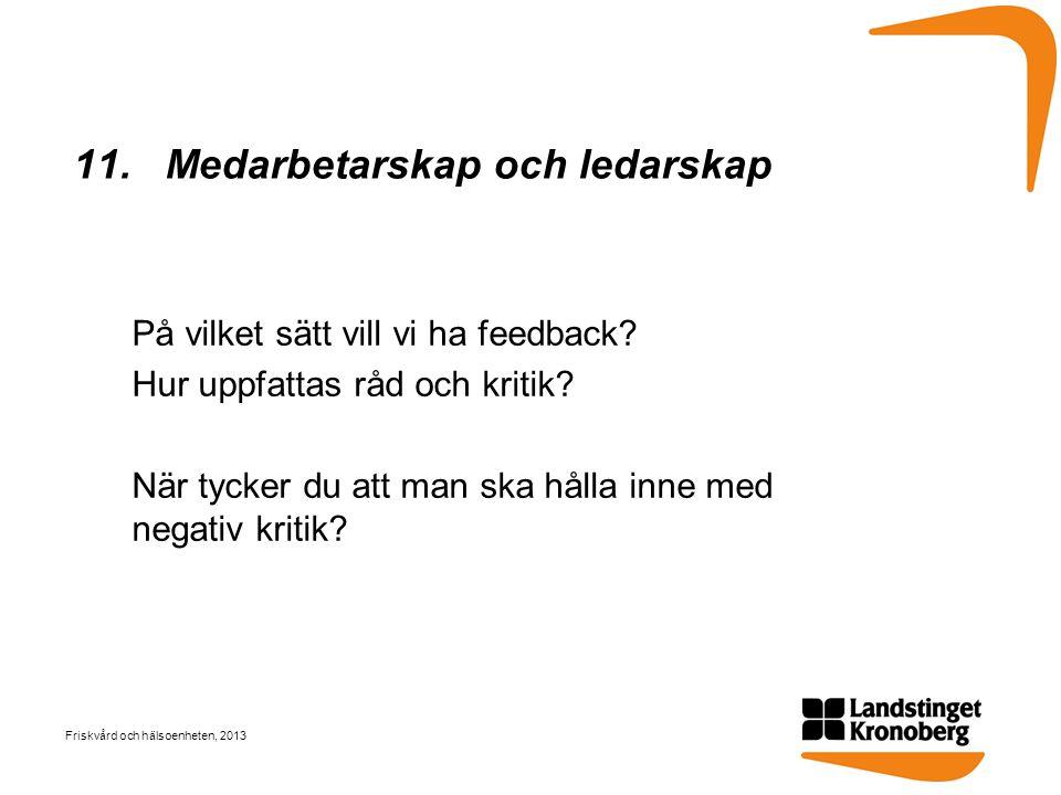 11. Medarbetarskap och ledarskap