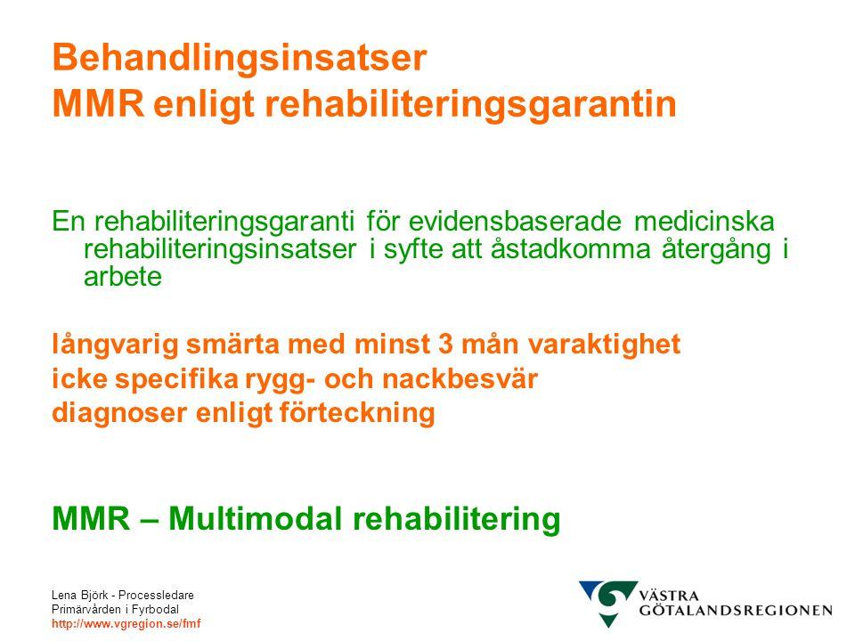 Behandlingsinsatser MMR enligt rehabiliteringsgarantin
