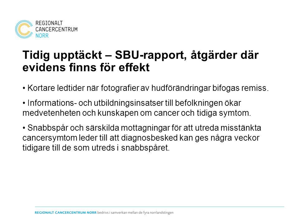 Tidig upptäckt – SBU-rapport, åtgärder där evidens finns för effekt