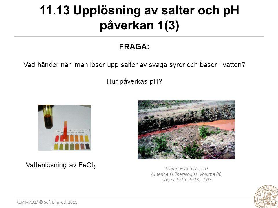 11.13 Upplösning av salter och pH påverkan 1(3)