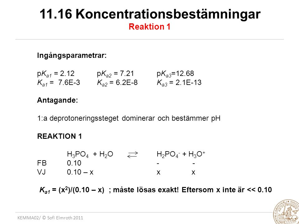 11.16 Koncentrationsbestämningar Reaktion 1