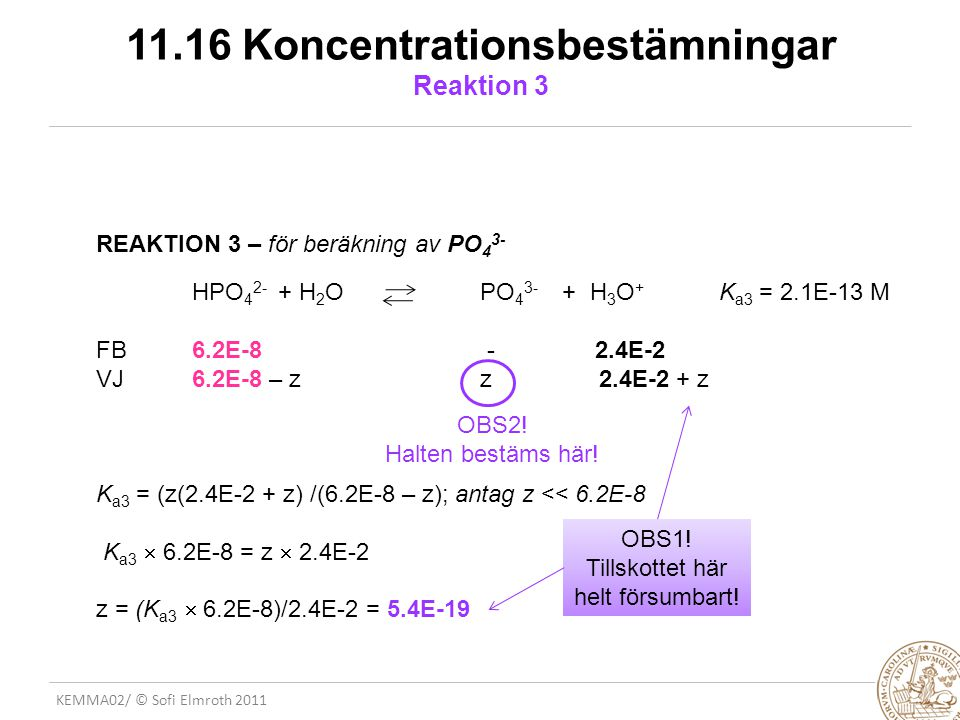 11.16 Koncentrationsbestämningar Reaktion 3