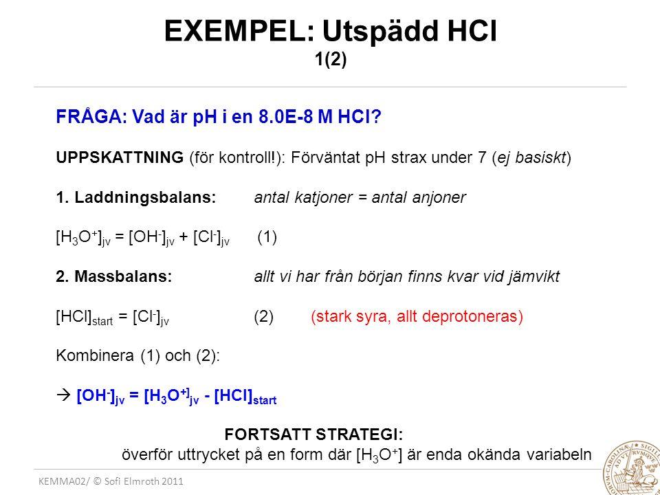 EXEMPEL: Utspädd HCl 1(2)
