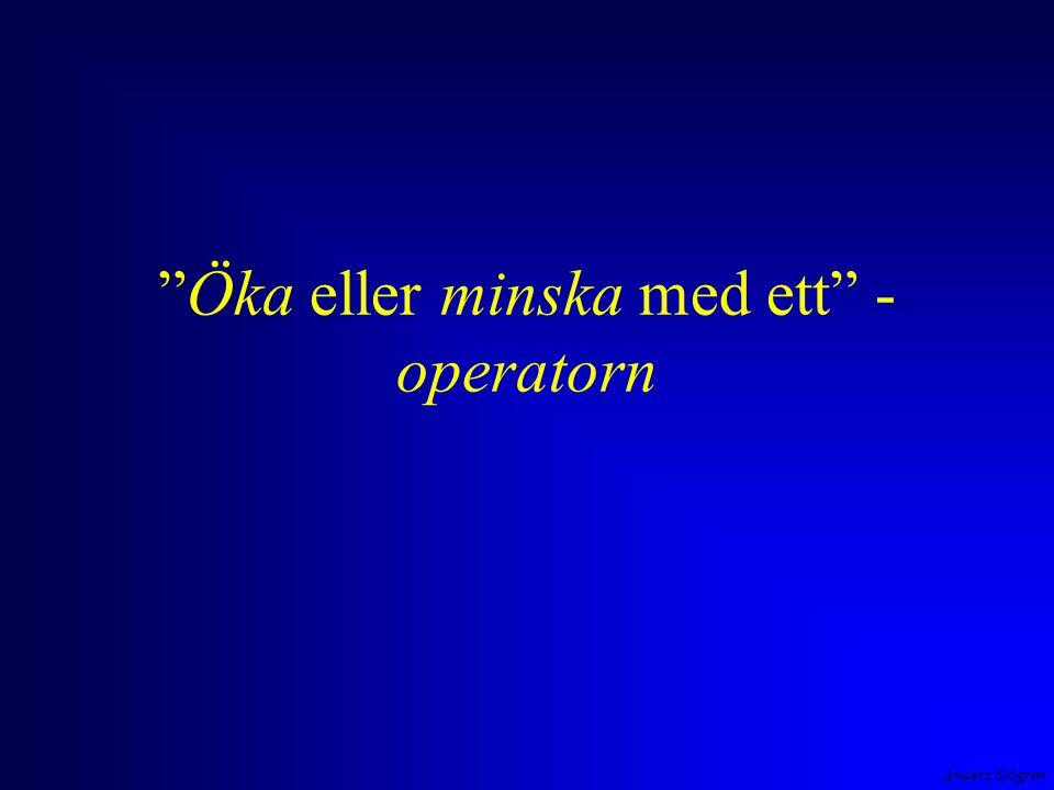 Öka eller minska med ett -operatorn