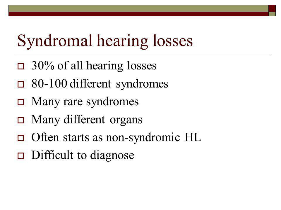 Syndromal hearing losses