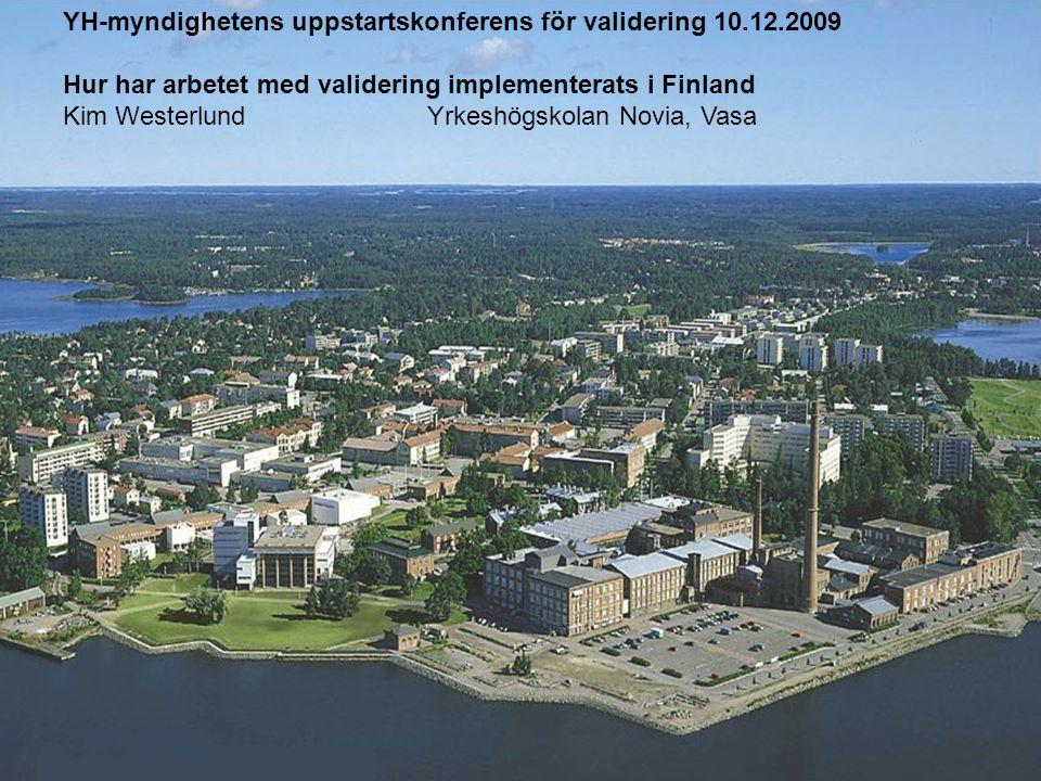 YH-myndighetens uppstartskonferens för validering 10.12.2009