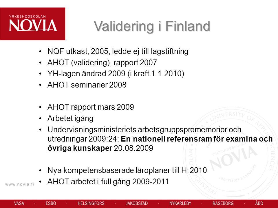 Validering i Finland NQF utkast, 2005, ledde ej till lagstiftning