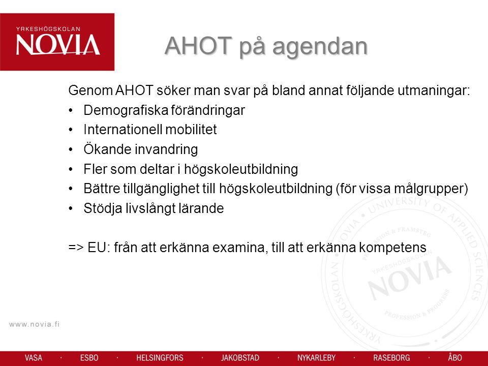 AHOT på agendan Genom AHOT söker man svar på bland annat följande utmaningar: Demografiska förändringar.