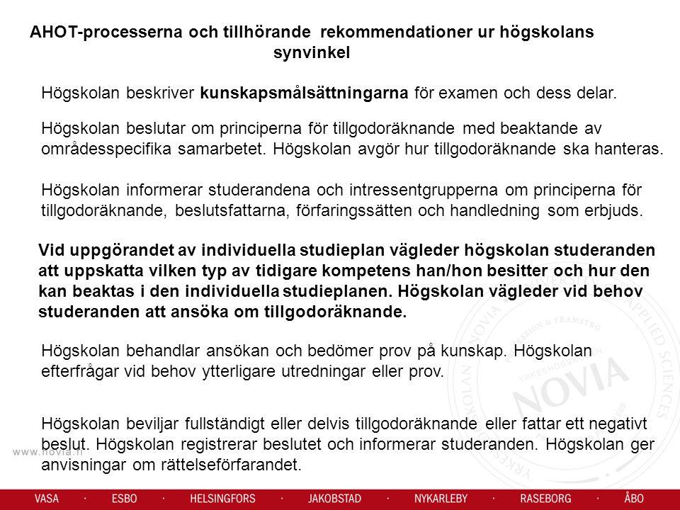 AHOT-processerna och tillhörande rekommendationer ur högskolans synvinkel