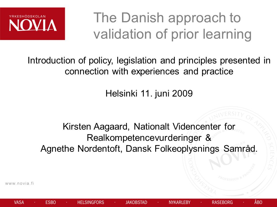 The Danish approach to validation of prior learning