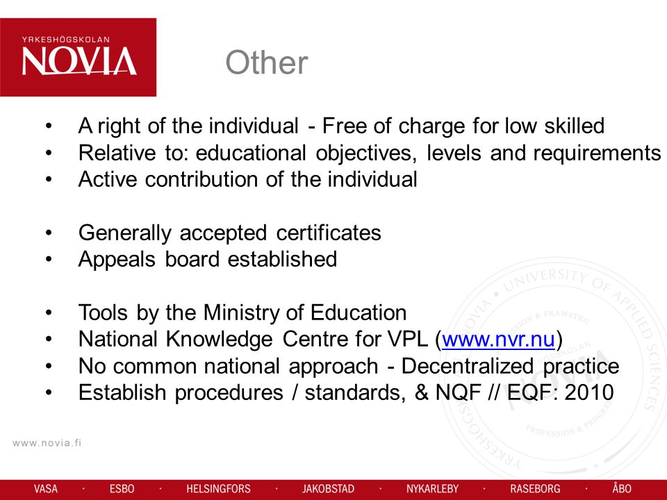 Other A right of the individual - Free of charge for low skilled