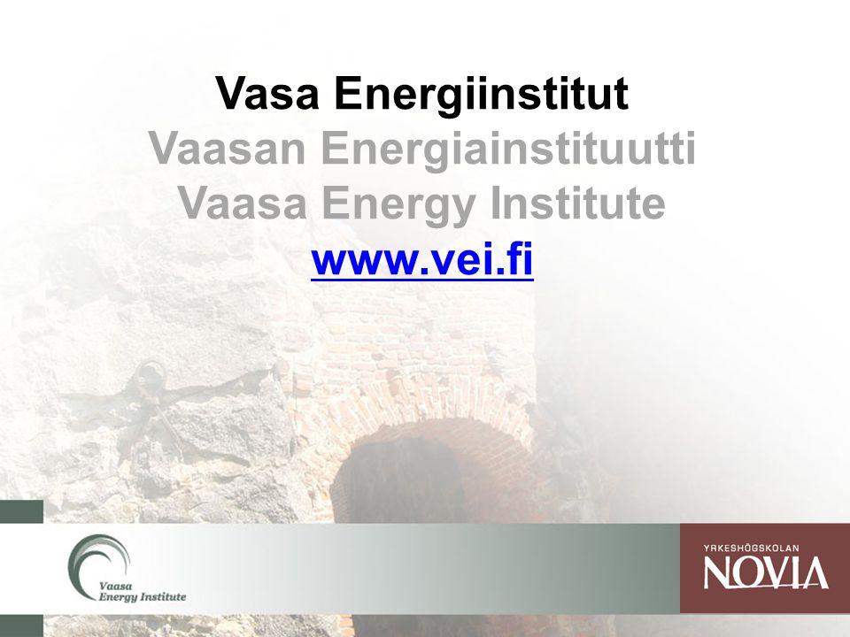 Vaasan Energiainstituutti Vaasa Energy Institute www.vei.fi