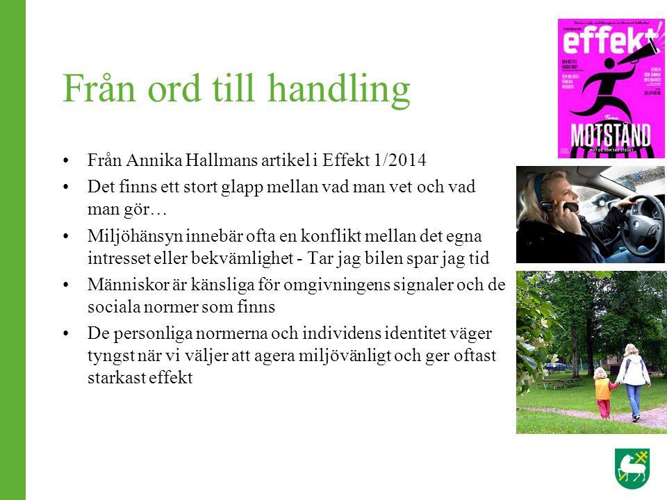 Från ord till handling Från Annika Hallmans artikel i Effekt 1/2014