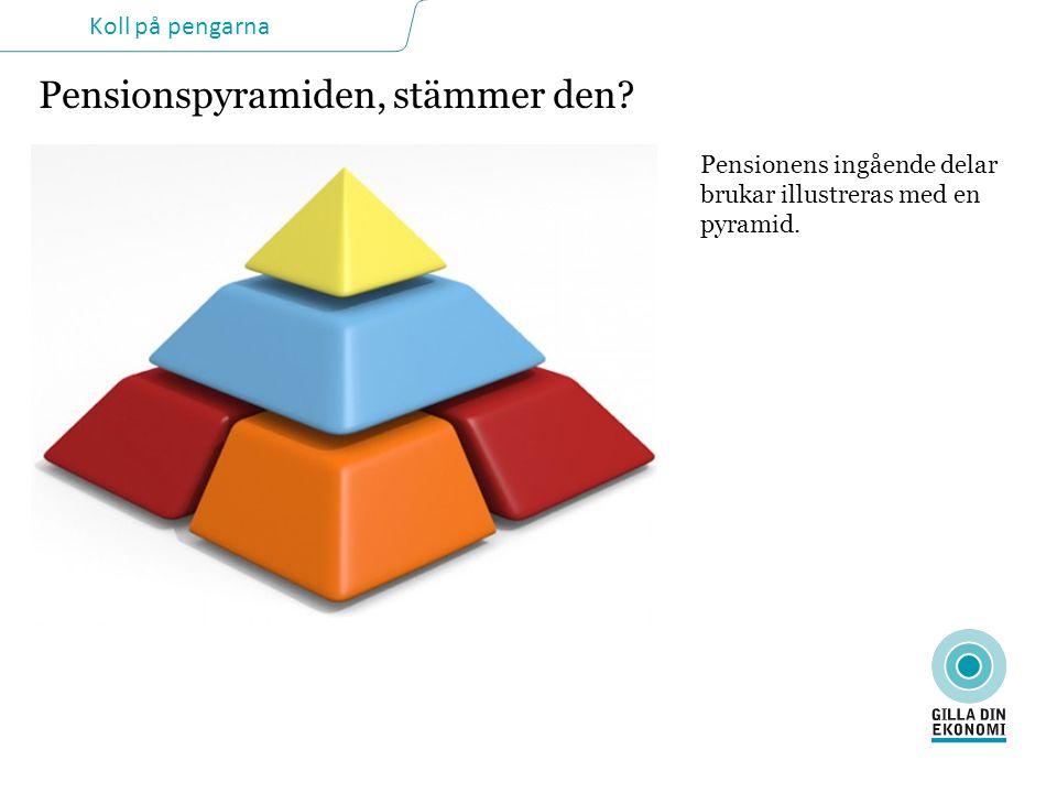 Pensionspyramiden, stämmer den