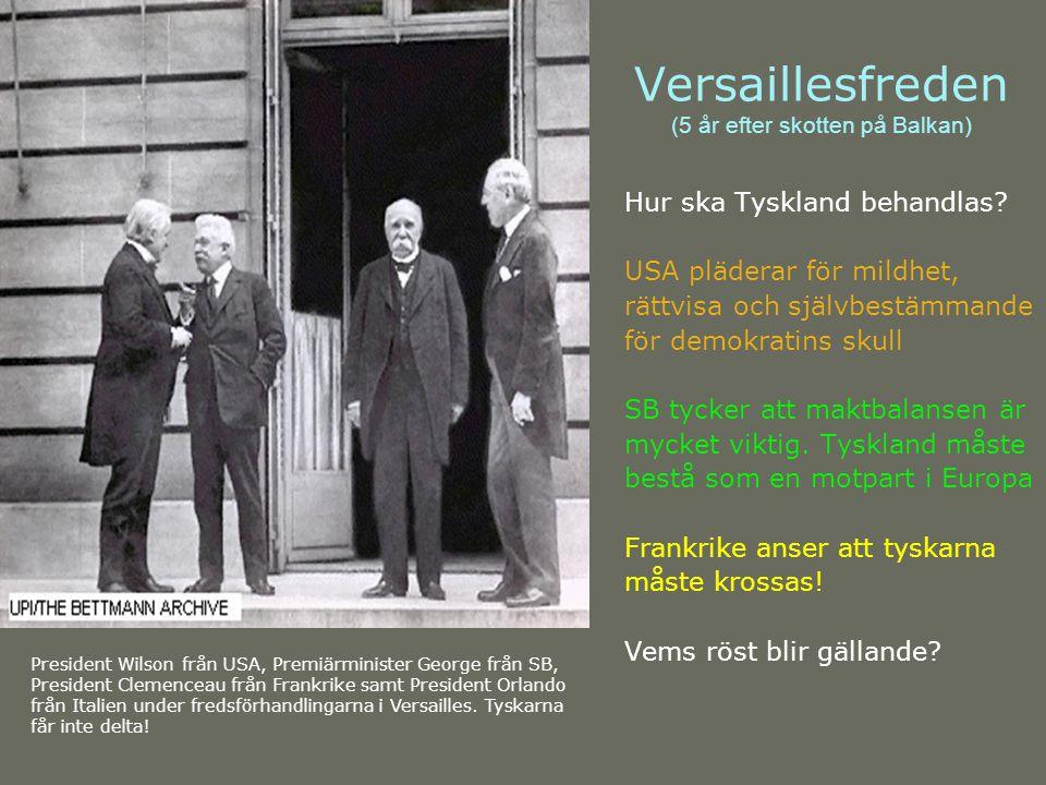 Versaillesfreden (5 år efter skotten på Balkan)