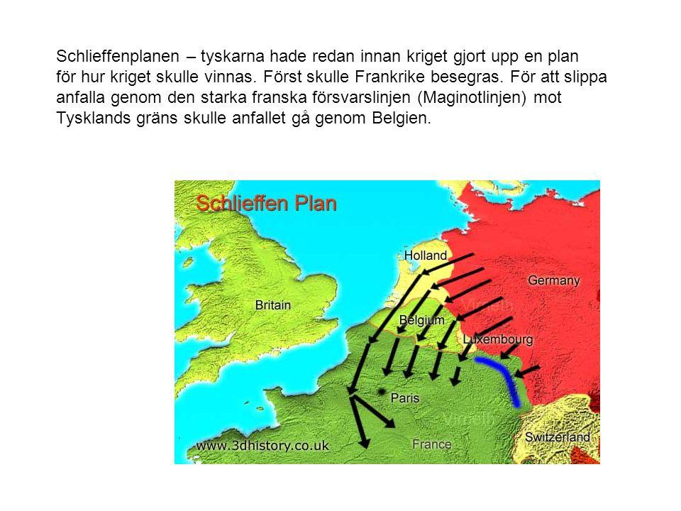 Schlieffenplanen – tyskarna hade redan innan kriget gjort upp en plan