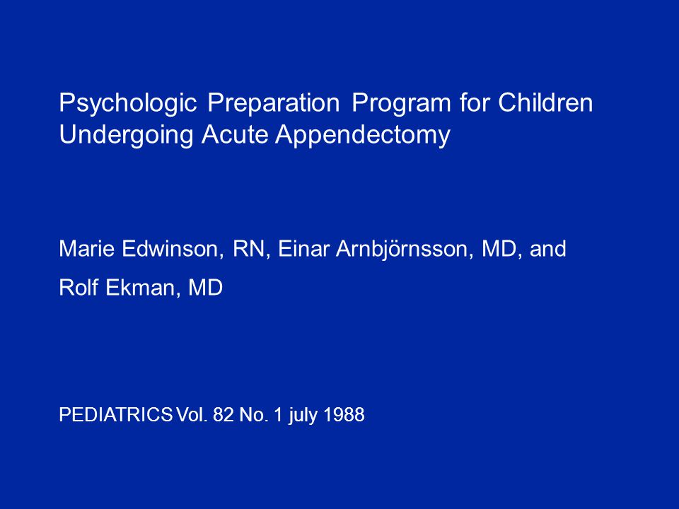 Psychologic Preparation Program for Children Undergoing Acute Appendectomy