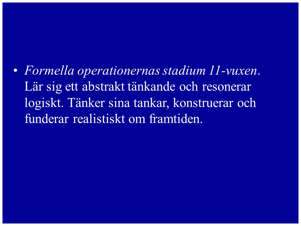 Formella operationernas stadium 11-vuxen