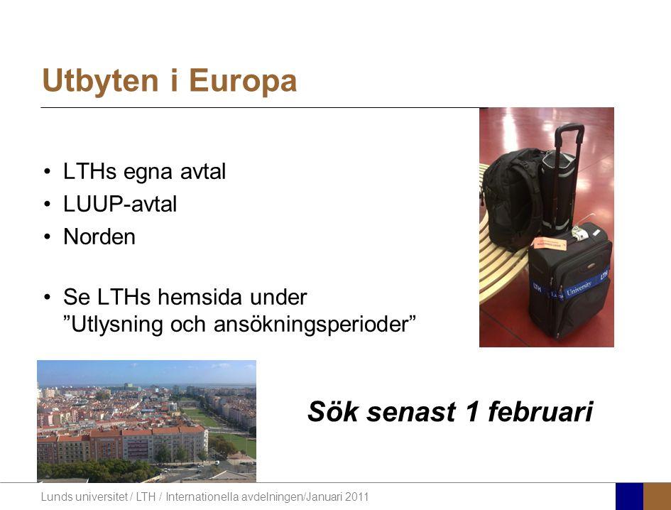Utbyten i Europa Sök senast 1 februari LTHs egna avtal LUUP-avtal