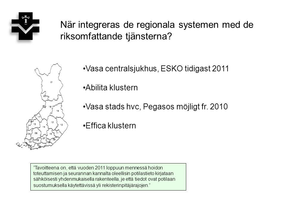 När integreras de regionala systemen med de riksomfattande tjänsterna