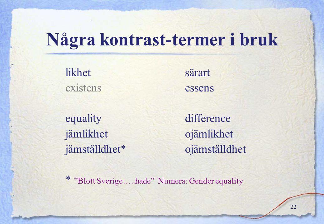 Några kontrast-termer i bruk