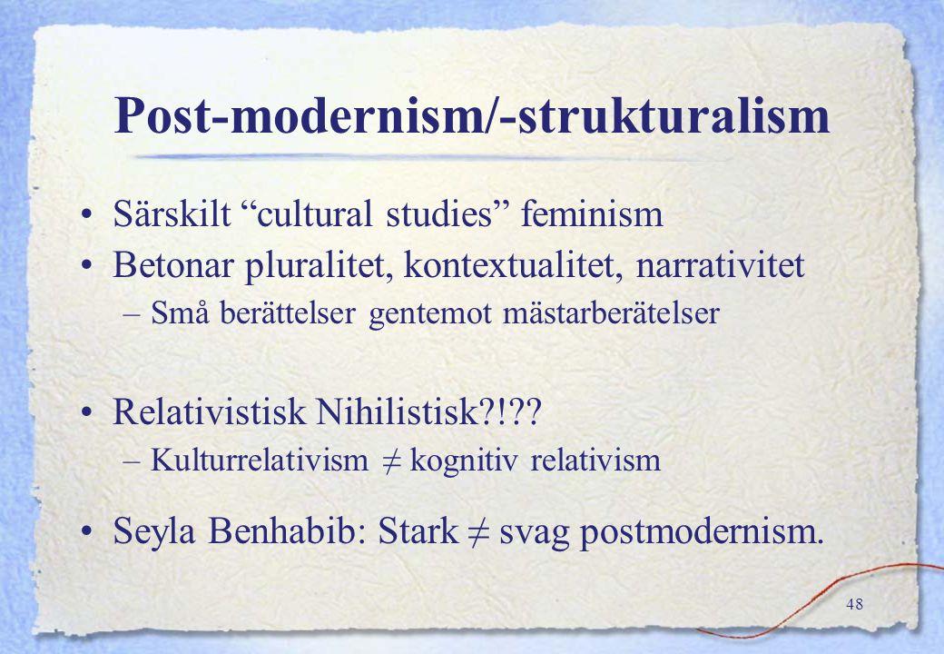 Post-modernism/-strukturalism