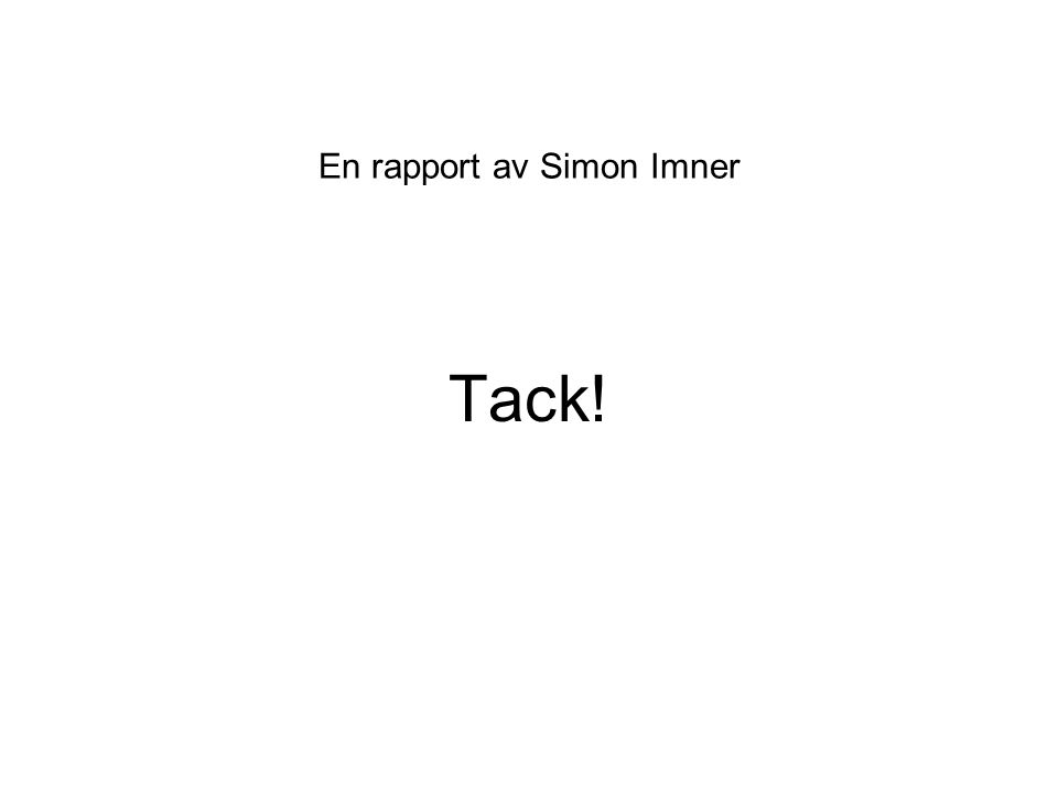 En rapport av Simon Imner
