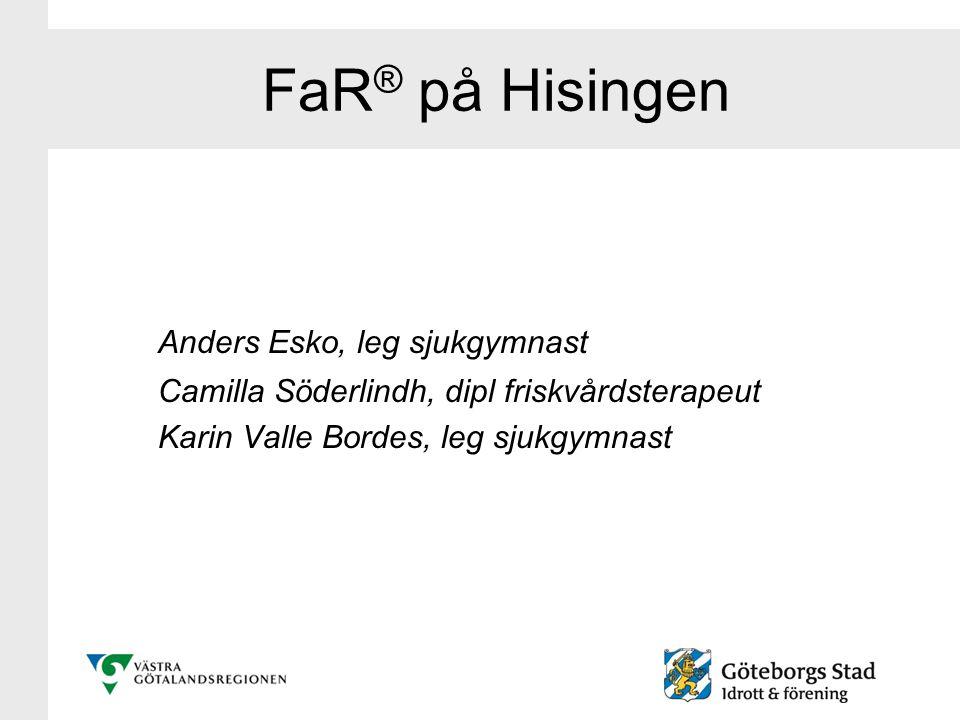 FaR® på Hisingen Anders Esko, leg sjukgymnast