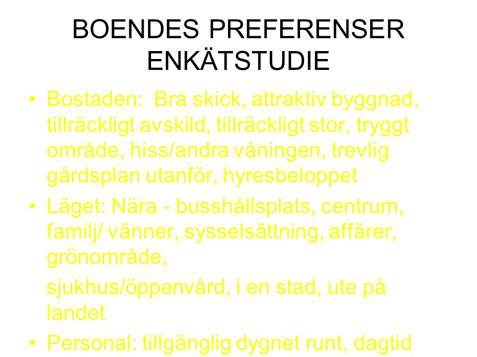 BOENDES PREFERENSER ENKÄTSTUDIE