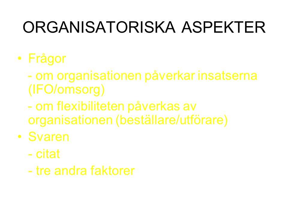 ORGANISATORISKA ASPEKTER