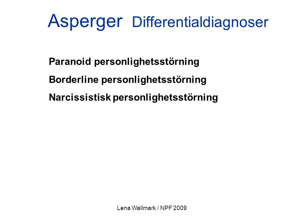 Asperger Differentialdiagnoser