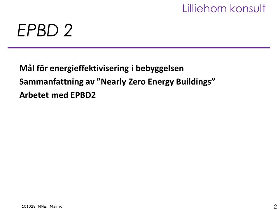 EPBD 2 Mål för energieffektivisering i bebyggelsen