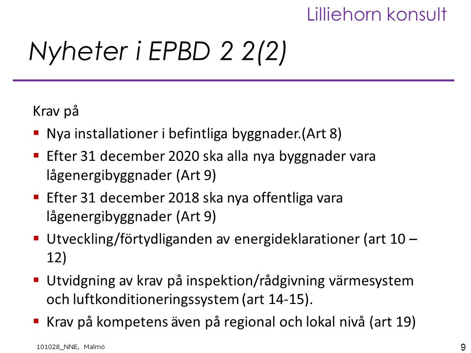 Nyheter i EPBD 2 2(2) Krav på