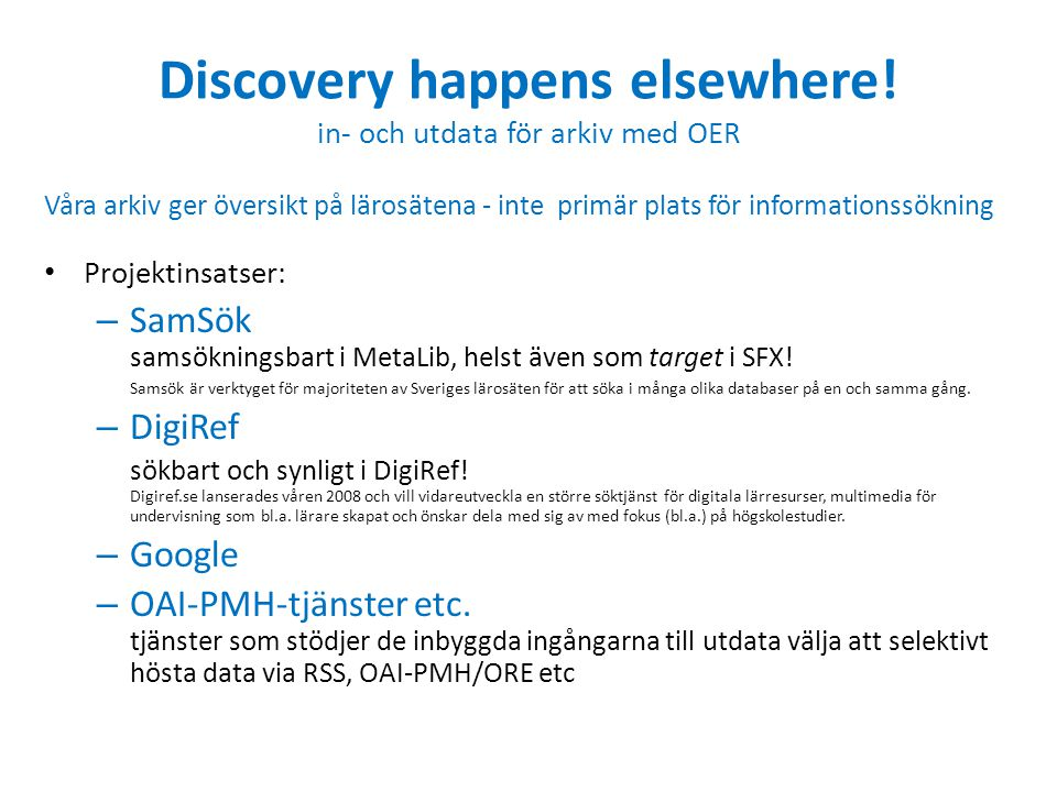 Discovery happens elsewhere! in- och utdata för arkiv med OER