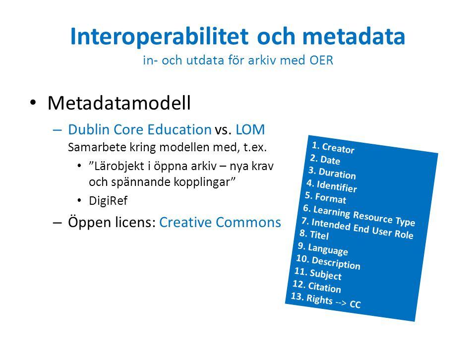 Interoperabilitet och metadata in- och utdata för arkiv med OER