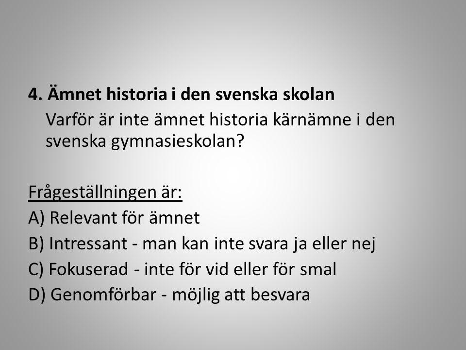 4. Ämnet historia i den svenska skolan