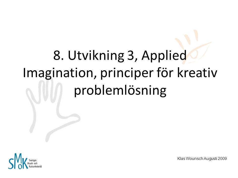 8. Utvikning 3, Applied Imagination, principer för kreativ problemlösning