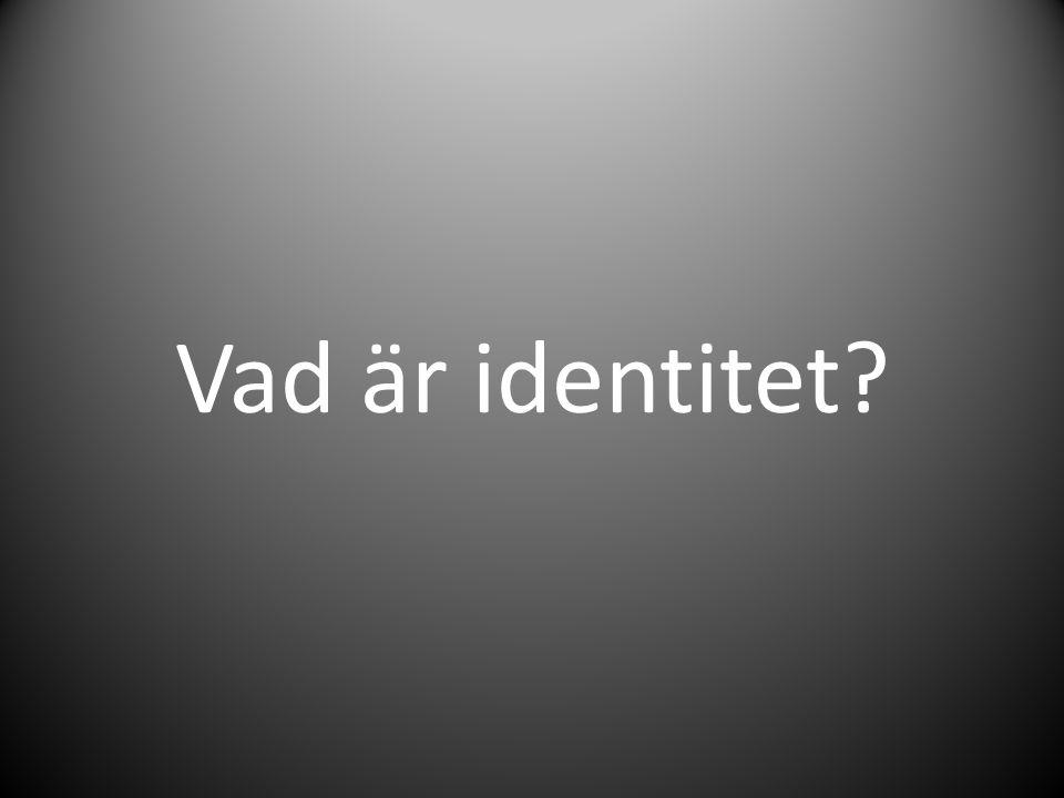 Vad är identitet
