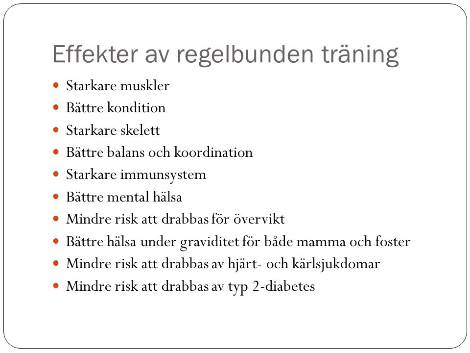 Effekter av regelbunden träning