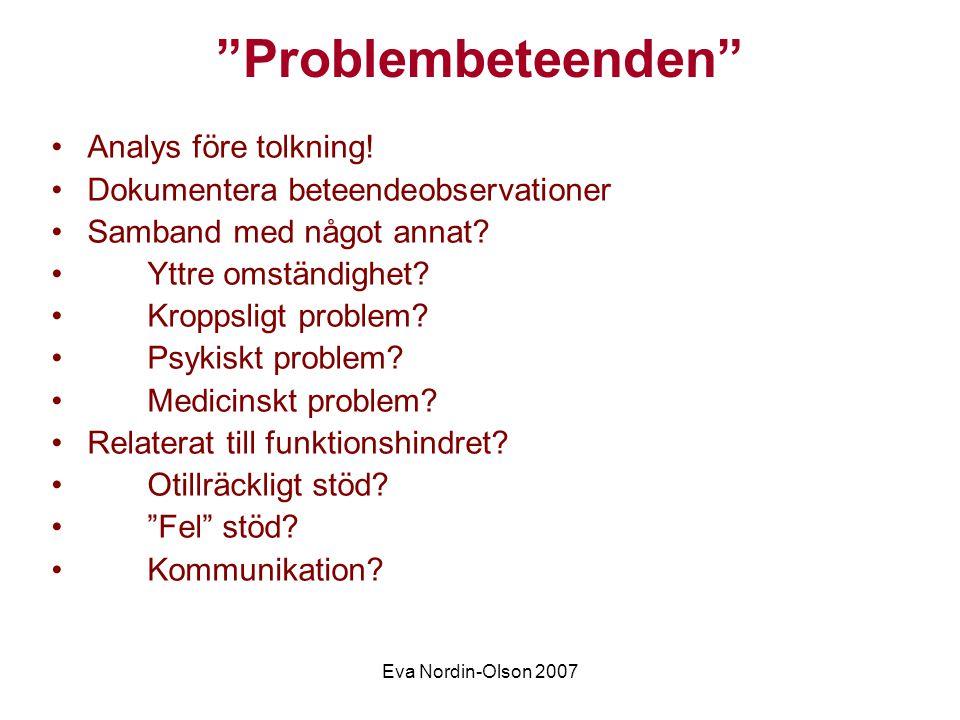 Problembeteenden Analys före tolkning!