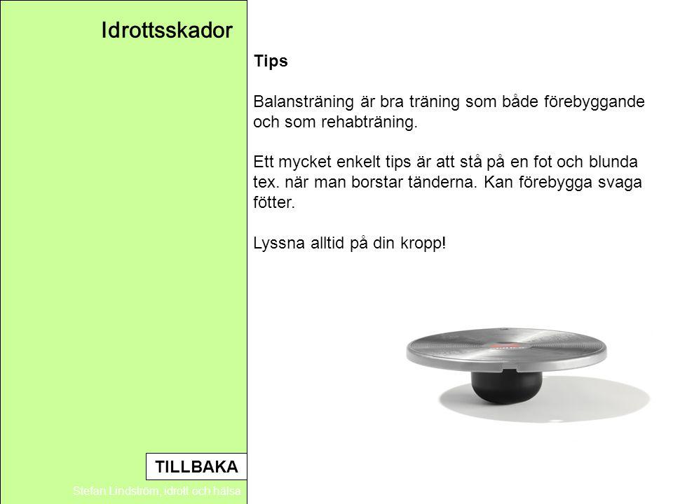 Idrottsskador Tips Balansträning är bra träning som både förebyggande