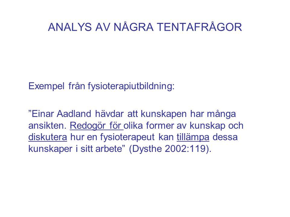 ANALYS AV NÅGRA TENTAFRÅGOR
