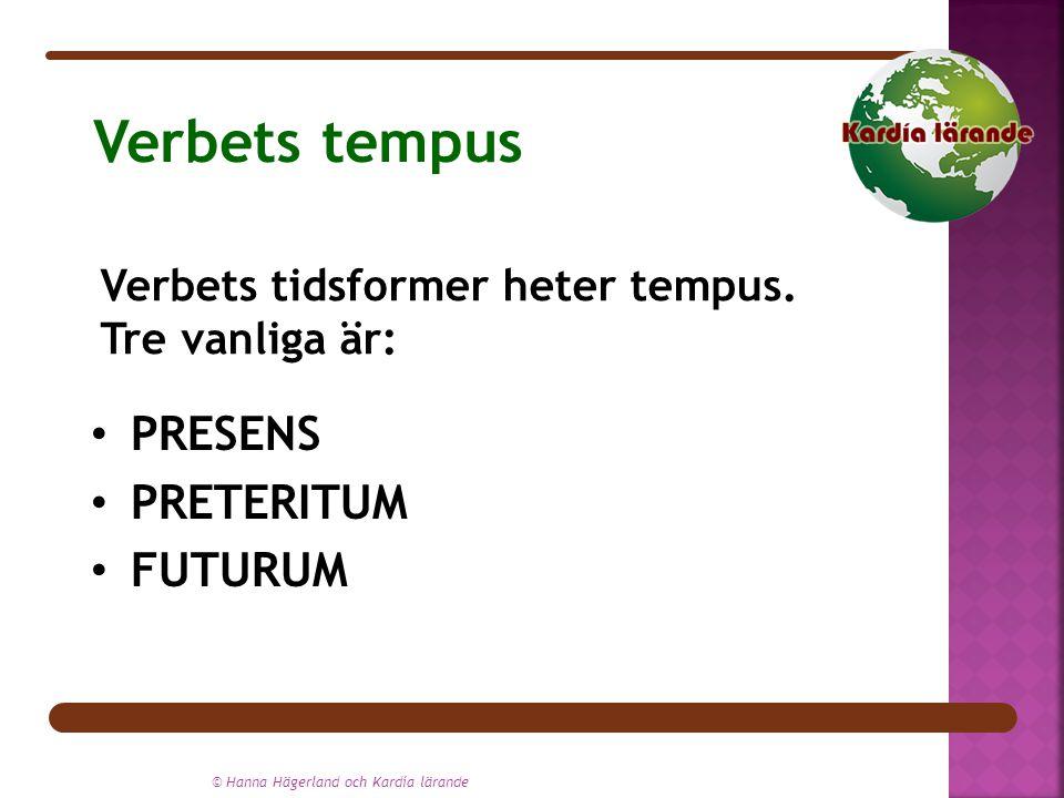 Verbets tempus PRESENS PRETERITUM FUTURUM